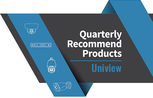 Uniview Quarterly Recommend Product